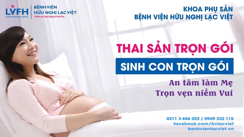 Khoa Phụ Sản Bệnh viện Lạc Việt: Phục vụ tận tâm - an toàn - hiệu quả